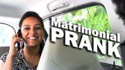 Matrimonial Prank: Search For A Perfect Husband