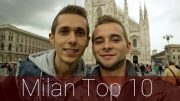 Milan Top 10 Must See Places | Travel Guide