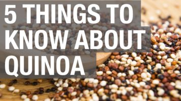 5 Things You Need To Know About Quinoa