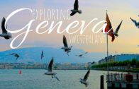 ​Exploring Geneva – Switzerland's Beautiful Lakeside City