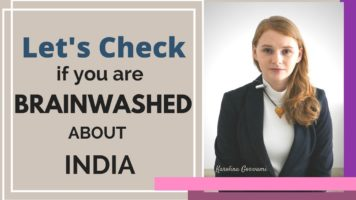 Lets Check If You Are Brainwashed About India