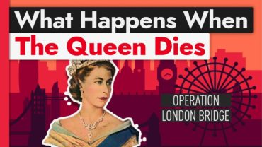 What Will Happen When The Queen Of England Dies?